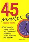 45 Minutes to Exhibit Success